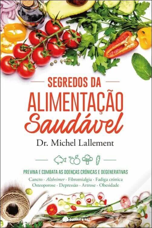capa do livro segredos da alimentação saudável de Dr. Michel Lallement