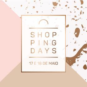 Shopping Days: Vem passar o fim de semana connosco!